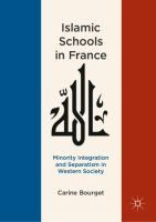 Cover image for Islamic Schools in France Minority Integration and Separatism in Western Society