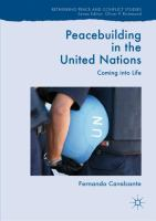 Cover image for Peacebuilding in the United Nations Coming into Life