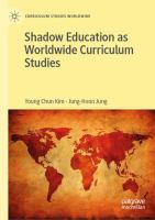 Cover image for Shadow Education as Worldwide Curriculum Studies