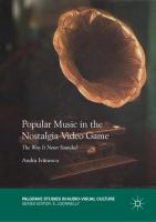 Cover image for Popular Music in the Nostalgia Video Game The Way It Never Sounded