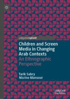 Cover image for Children and Screen Media in Changing Arab Contexts An Ethnographic Perspective