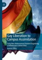 Cover image for Gay Liberation to Campus Assimilation Early Non-Heterosexual Student Organizing at Midwestern Universities