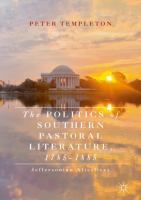 Cover image for The Politics of Southern Pastoral Literature, 1785-1885 Jeffersonian Afterlives