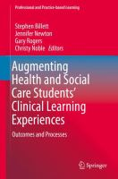 Cover image for Augmenting Health and Social Care Students' Clinical Learning Experiences Outcomes and Processes