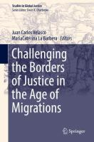 Cover image for Challenging the Borders of Justice in the Age of Migrations