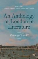 Cover image for An Anthology of London in Literature, 1558-1914 'Flower of Cities All'