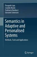 Cover image for Semantics in Adaptive and Personalised Systems Methods, Tools and Applications