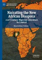 Cover image for Narrating the New African Diaspora 21st Century Nigerian Literature in Context
