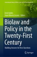 Cover image for Biolaw and Policy in the Twenty-First Century Building Answers for New Questions