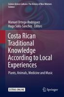 Cover image for Costa Rican Traditional Knowledge According to Local Experiences Plants, Animals, Medicine and Music