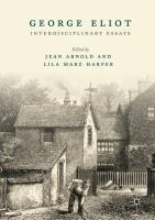 Cover image for George Eliot Interdisciplinary Essays
