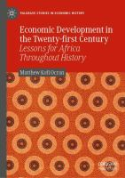 Cover image for Economic Development in the Twenty-first Century Lessons for Africa Throughout History