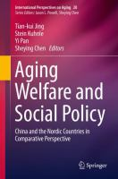 Cover image for Aging Welfare and Social Policy China and the Nordic Countries in Comparative Perspective