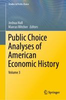 Cover image for Public Choice Analyses of American Economic History Volume 3