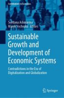 Cover image for Sustainable Growth and Development of Economic Systems Contradictions in the Era of Digitalization and Globalization