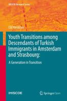 Cover image for Youth Transitions among Descendants of Turkish Immigrants in Amsterdam and Strasbourg:  A Generation in Transition