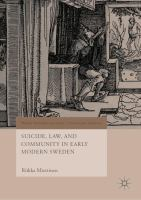 Cover image for Suicide, Law, and Community in Early Modern Sweden