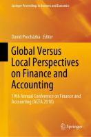 Cover image for Global Versus Local Perspectives on Finance and Accounting 19th Annual Conference on Finance and Accounting (ACFA 2018)