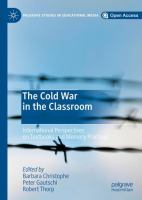 Cover image for The Cold War in the Classroom International Perspectives on Textbooks and Memory Practices