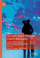 Cover image for The 2008 Global Financial Crisis in Retrospect Causes of the Crisis and National Regulatory Responses