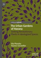 Cover image for The Urban Gardens of Havana Seeking Revolutionary Plants in Ideologized Spaces