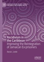 Cover image for Recidivism in the Caribbean Improving the Reintegration of Jamaican Ex-prisoners