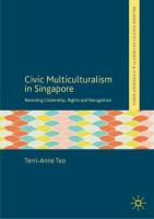 Cover image for Civic Multiculturalism in Singapore Revisiting Citizenship, Rights and Recognition