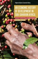 Cover image for An Economic History of Development in sub-Saharan Africa  Economic Transformations and Political Changes