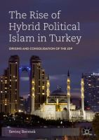 Cover image for The Rise of Hybrid Political Islam in Turkey Origins and Consolidation of the JDP