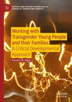 Cover image for Working with Transgender Young People and their Families A Critical Developmental Approach