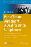 Cover image for Paris Climate Agreement: A Deal for Better Compliance? Lessons Learned from the Compliance Mechanisms of the Kyoto and Montreal Protocols