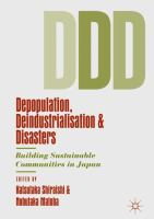 Cover image for Depopulation, Deindustrialisation and Disasters Building Sustainable Communities in Japan