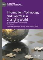 Cover image for Information, Technology and Control in a Changing World Understanding Power Structures in the 21st Century