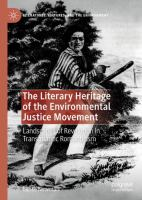 Cover image for The Literary Heritage of the Environmental Justice Movement Landscapes of Revolution in Transatlantic Romanticism