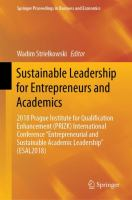 "Cover image for Sustainable Leadership for Entrepreneurs and Academics 2018 Prague Institute for Qualification Enhancement (PRIZK) International Conference ""Entrepreneurial and Sustainable Academic Leadership"" (ESAL2018)"