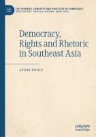 Cover image for Democracy, Rights and Rhetoric in Southeast Asia