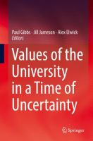 Cover image for Values of the University in a Time of Uncertainty