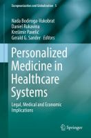 Cover image for Personalized Medicine in Healthcare Systems Legal, Medical and Economic Implications