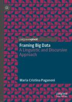 Cover image for Framing Big Data A Linguistic and Discursive Approach