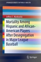 Cover image for Mortality Among Hispanic and African-American Players After Desegregation in Major League Baseball