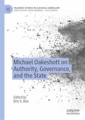 Cover image for Michael Oakeshott on Authority, Governance, and the State