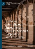 Cover image for Fostering Interreligious Encounters in Pluralist Societies Hospitality and Friendship