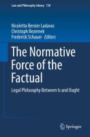 Cover image for The Normative Force of the Factual Legal Philosophy Between Is and Ought