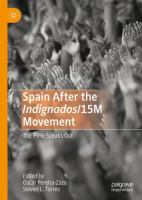 Cover image for Spain After the Indignados/15M Movement The 99% Speaks Out