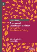 Cover image for Trauma and Disability in Mad Max Beyond the Road Warrior's Fury