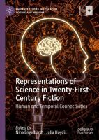 Cover image for Representations of Science in Twenty-First-Century Fiction Human and Temporal Connectivities