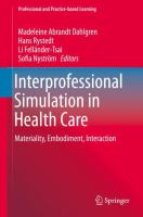 Cover image for Interprofessional Simulation in Health Care  Materiality, Embodiment, Interaction