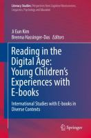 Cover image for Reading in the Digital Age: Young Children's Experiences with E-books International Studies with E-books in Diverse Contexts