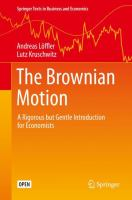 Cover image for The Brownian Motion A Rigorous but Gentle Introduction for Economists