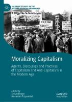 Cover image for Moralizing Capitalism Agents, Discourses and Practices of Capitalism and Anti-Capitalism in the Modern Age